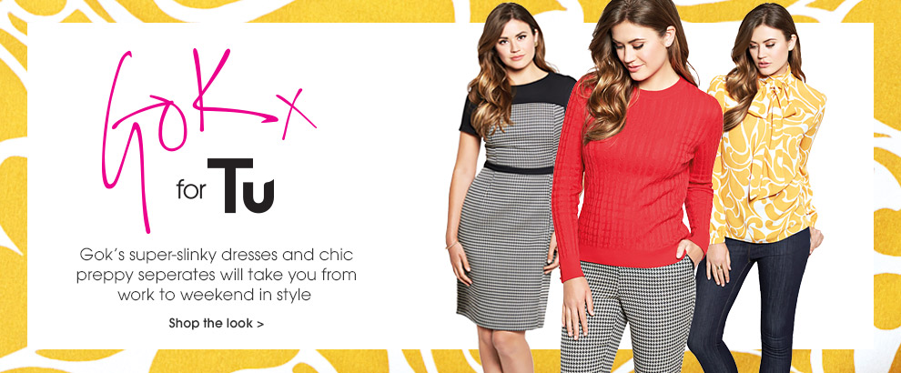 Gok. Gok's super slinky dresses and chic preppy seperates will take your from work to weekend instyle. Shop the look.