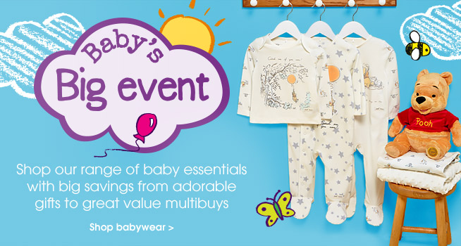 Baby event. Shop our range of baby essentials with big savings from adorable gifts to great value multibuys. Shop babywear.