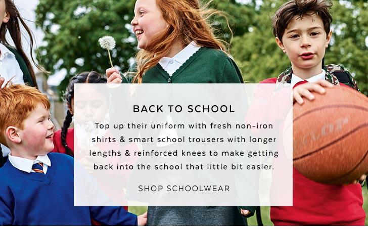 Kids Schoolwear. Shop now.
