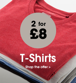 2 for £8 t-shirts. Shop the offer.