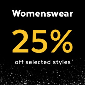 Black Friday - 25% off selected womenswear