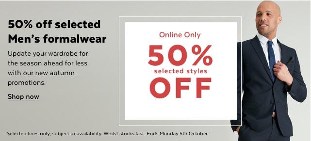50% off selected formalwear