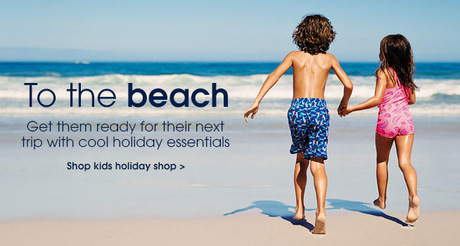 To the beach. Shop kids holiday shop.