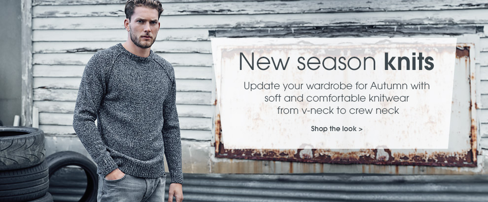 New season knits. Update your wardrobe for autumn with soft and comfortable knitwear from v-neck to crew neck. Shop the look.