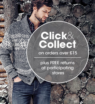 Click and collect on orders over £15 plus free returns to participating stores