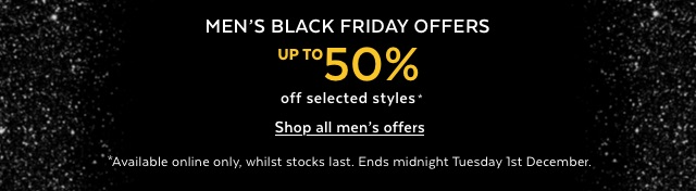 Black Friday - Up to 50% off selected menswear