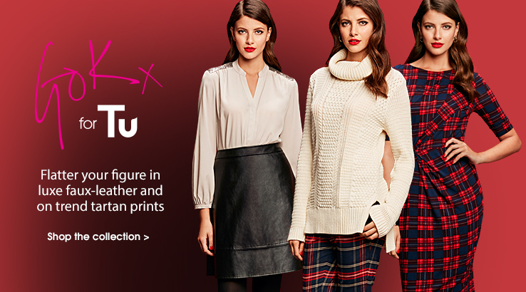 Gok for Tu. Flatter your figure in luxe faux-leather and on trend tartan prints. Shop the collection.