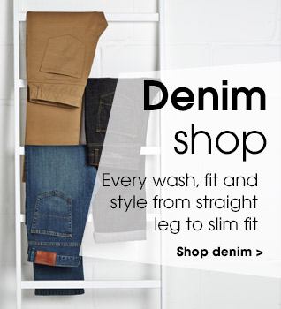 Denim shop. Every wash, fit and style from straight to slim fit. Shop denim.