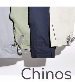 Chinos. shop now.