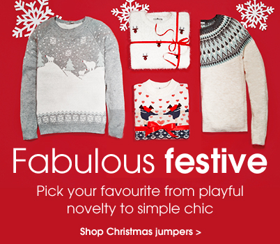 Fabulous festive. Pick your favourite from playful novelty to simple chic. Shop Christmas jumpers.