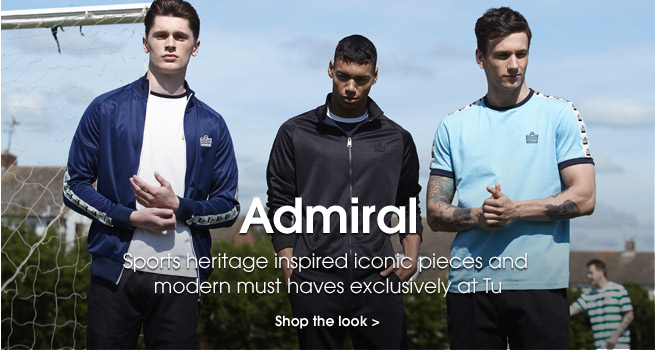 Admiral. Sports heritage inspired inconic pieces and modern must haves exclusively at Tu