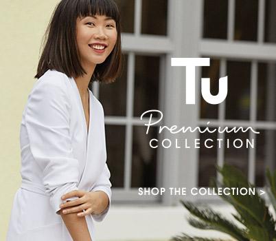 tu premium. shop the collection.
