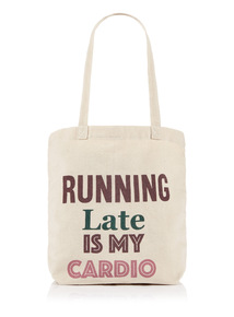 Multicoloured Running Late Is My Cardio Canvas Print Tote