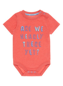 Red Are We Nearly There Yet Bodysuit (0 - 24 months)