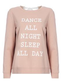 Pink Ballet Slogan Sweat