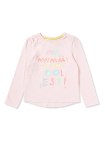 Pink 'My Mummy Is The Coolest' Print Top (9 months-6 years)